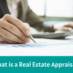 What is a Real Estate Appraisal